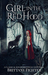 Girl in the Red Hood: A Retelling of Little Red Riding Hood