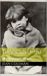 Jean's Story: My Younger Years