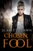 Chosen Fool (Forever Evermore, #5)