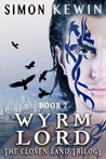 Wyrm Lord (The Cloven Land Trilogy #2)