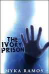 The Ivory Prison
