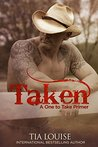 Taken: A One to Take Primer (One to Hold, #7.5)