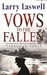 Vows to the Fallen by Larry Laswell