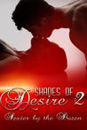 Shades Of Desire 2 (Sexier By The Dozen)
