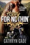 HONEY FOR NOTHIN': Sweet & Dirty #2 (Sweet & Dirty BBW Romance)
