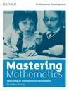 Mastering Mathematics: Teaching to Transform Achievement