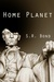 Home Planet (Home Planet Series Book 1)