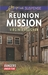 Reunion Mission (Rangers Under Fire #2)