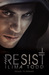 Resist (Remake, #2)