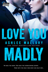 Love You Madly (You Again, #2)