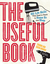 The Useful Book: 201 Life S...