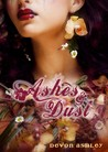 Ashes and Dust (Of Dust and Darkness, #3)