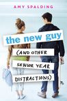 The New Guy by Amy Spalding