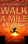 Walk A Mile (The Enemies Trilogy Book 2)