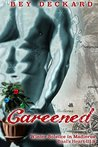 Careened: Winter Solstice in Madierus (Baal's Heart, #3.5)