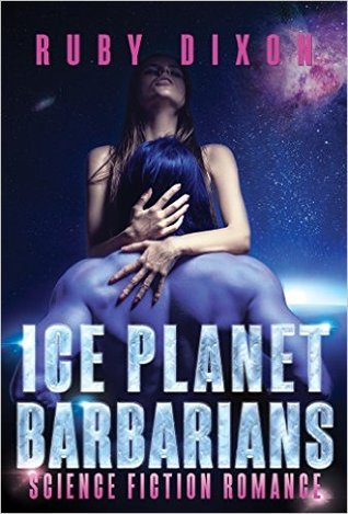 Ice Planet Barbarians (Ice Planet Barbarians, #1)