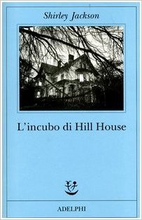L'incubo di Hill House by Shirley Jackson