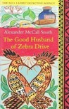 The Good Husband of Zebra Drive (No. 1 Ladies' Detective Agency, #8)