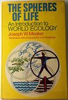 The Spheres Of Life: An Introduction To World Ecology