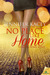 No Place Like Home (Coming Home, #1)