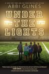 Under the Lights (The Field Party, #2)