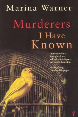 Murderers I Have Known by Marina Warner
