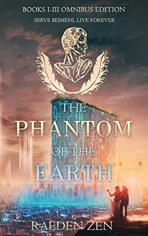 The Phantom of the Earth (Books 1-3 Omnibus Edition)
