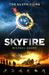Skyfire (The Seven Signs, #1)