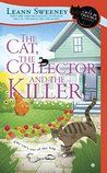 The Cat, The Collector and the Killer (A Cats in Trouble Mystery #8)