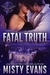 Fatal Truth (Shadow Force International, #1)