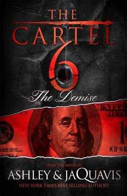 The Demise (The Cartel, #6)