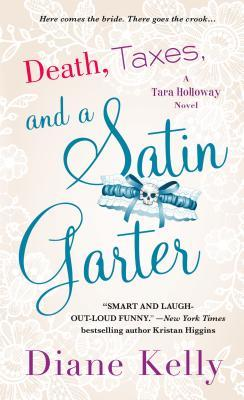 Death, Taxes, and a Satin Garter (Tara Holloway #10)