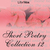 Short Poetry Collection 012 (Librivox Short Poetry, #12)