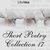 Short Poetry Collection 017 (Librivox Short Poetry, #17)