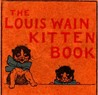 The Louis Wain Kitten Book