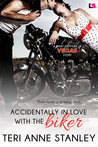 Accidentally in Love with the Biker (What Happens In Vegas, #13)