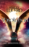Absolution by Ashley Lucero