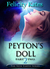 Peyton's Doll--Part TWO by Felicity Kates