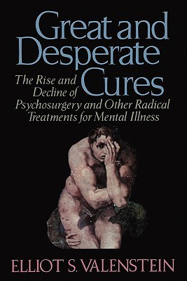 an overview of the rise and fall of psychosurgery Contrasting techniques (psychosurgery, drugs,  this article sets forth a theoretical model for psychotherapy  the rise and fall of a medical heresy.