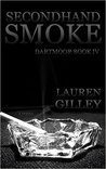 Secondhand Smoke (Dartmoor, #4)