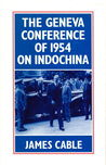 The Geneva Conference Of 1954 On Indochina
