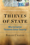 Thieves of State: Why Corruption Threatens Global Security