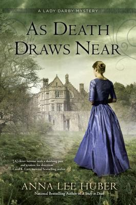 As Death Draws Near (Lady Darby, #5)