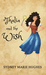 Thalia and the Wish by Sydney Marie Hughes