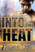 Into the Heat