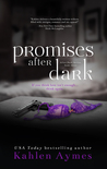 Promises After Dark (After Dark, #3)