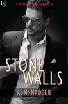 Stone Walls by A.M. Madden
