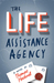 The Life Assistance Agency by Thomas Hocknell