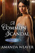 A Common Scandal (The Grantham Girls, #2)