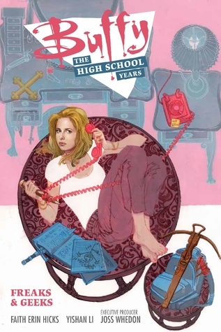 Buffy: The High School Years - Freaks & Geeks (Buffy: The High School Years, #1)